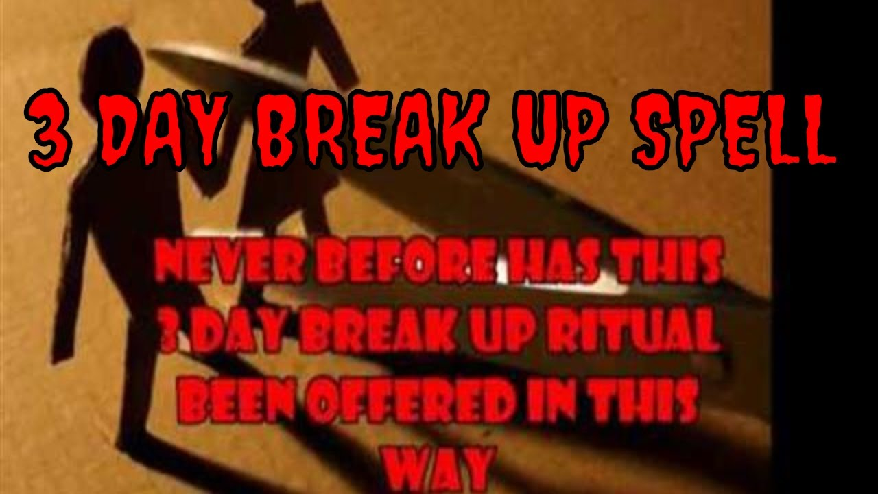 Breakup Spells That Work Fast